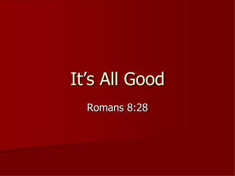 3 observations from romans 8 28 gospel relevance